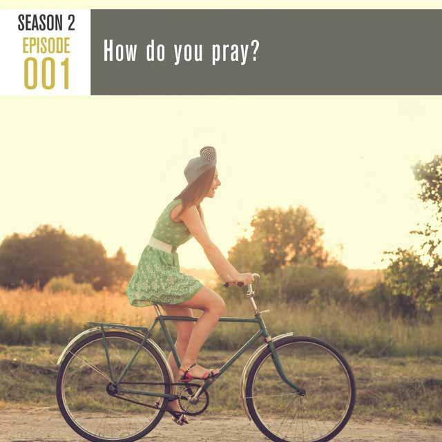 how-do-you-pray