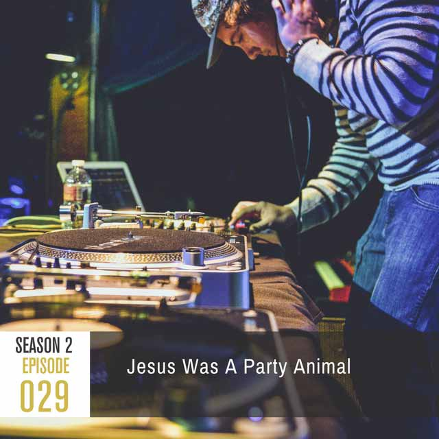 jesus-was-a-party-animal