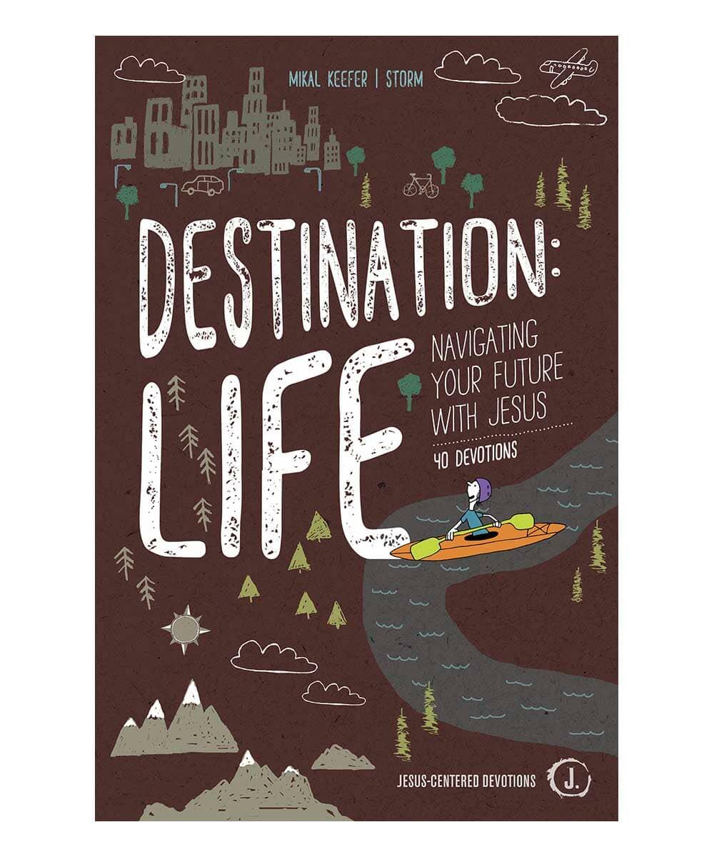 Destination: Life