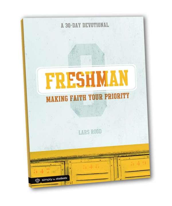 Freshman--Making Faith a Priority