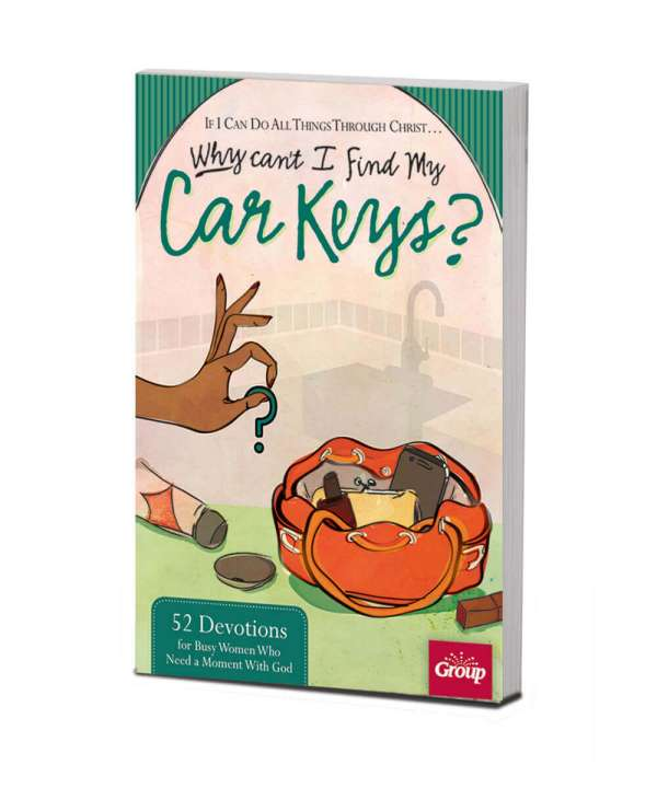 If I Can Do All Things Through Christ...Why Can't I Find My Car Keys?