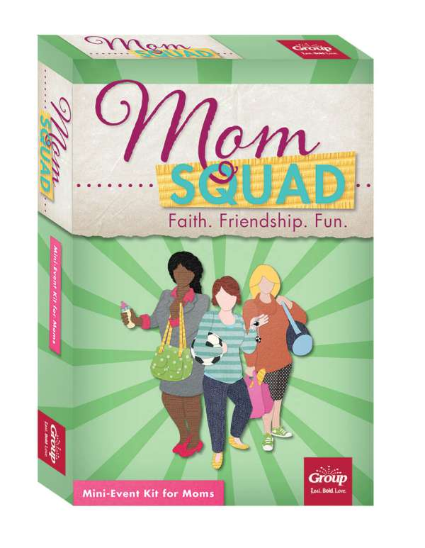 Mom Squad: Mini-Event Kit for Moms