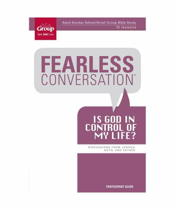 Fearless Conversation: Is God in Control of My Life? - Participant Booklet