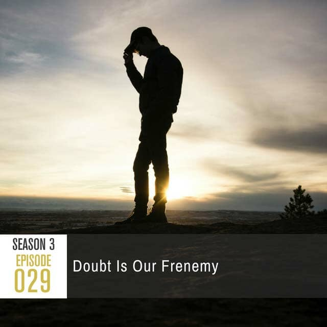 doubt-is-our-frenemy-square